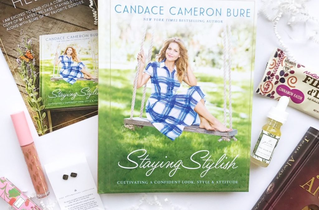 Staying Stylish with Candace Cameron Bure | Book Review